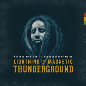 LIGHTNING THE MAGNETIC - Thunderground