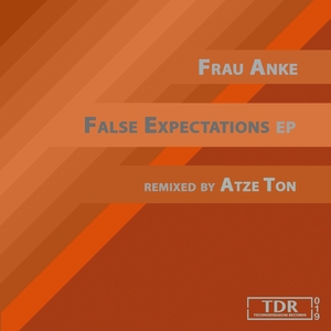 FRAU ANKE - False Expectations