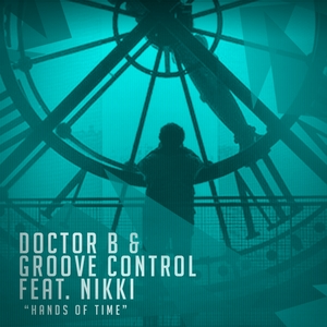 DOCTOR B meets GROOVE CONTROL feat NIKKI - Hands Of Time