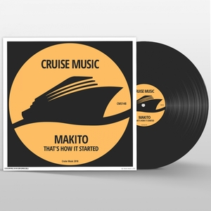 MAKITO - That's How It Started