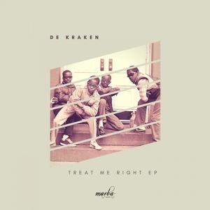 DE KRAKEN - Treat Me Right EP