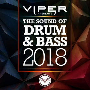 VARIOUS - The Sound Of Drum & Bass 2018 (Viper Presents)