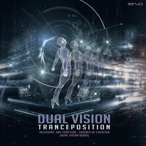 DUAL VISION - Tranceposition