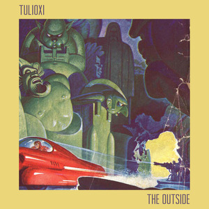 TULIOXI - The Outside