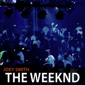 JOEY SMITH - The Weeknd
