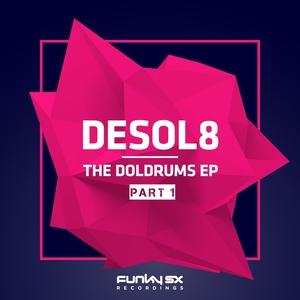 DESOL8 - The Doldrums (Part 1)