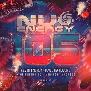 KEVIN ENERGY & PAUL HARDCORE - Nu Energy 105
