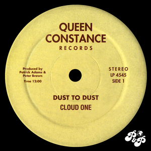CLOUD ONE - Dust To Dust/Doin' It All Night Long