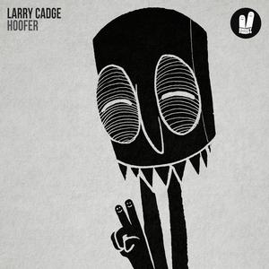 LARRY CADGE - Hoofer