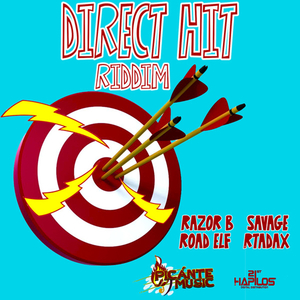 RAZOR B/ROAD ELF/RTADAX/SAVAGE - Direct Hit Riddim (Explicit)