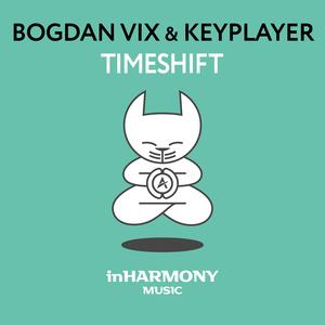 BOGDAN VIX & KEYPLAYER - TimeShift