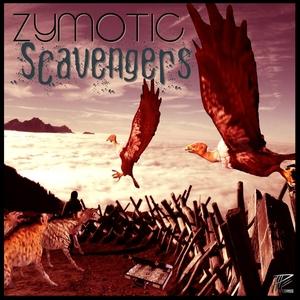ZYMOTIC - Scavengers