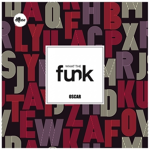 OSCAR (RO) - What The Funk