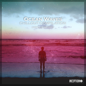 VARIOUS - Ocean Waves - Electronica/Downtempo