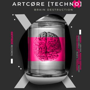 ARTCORE - Brain Destruction