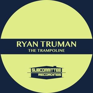 RYAN TRUMAN - The Trampoline