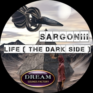 SARGONIII - Life (The Dark Side)