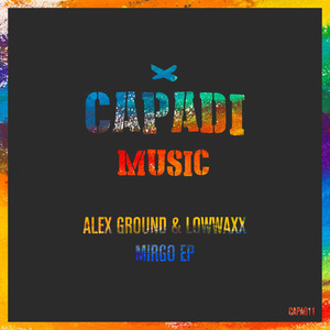 ALEX GROUND & LOWWAXX - Mirgo EP