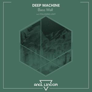 DEEP MACHINE - Bass Wall