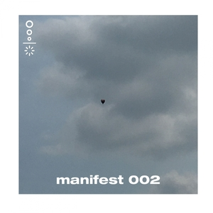 DAGO/ZOOEY GLASS - Manifest 002