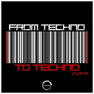 VARIOUS - From Techno To Techno Vol 1