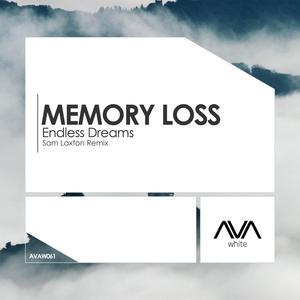 MEMORY LOSS - Endless Dreams