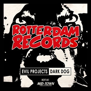 EVIL PROJECTS - Dark Dog