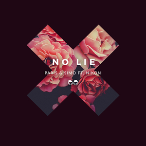 PARIS & SIMO feat NIKON - No Lie (Explicit)