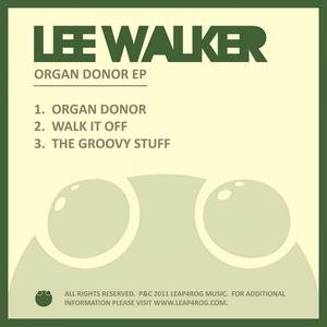 LEE WALKER - Organ Donor EP