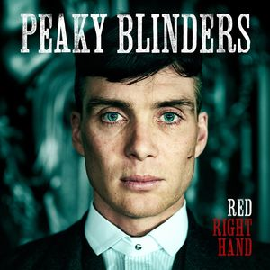 NICK CAVE & THE BAD SEEDS - Red Right Hand (Theme From 'Peaky Blinders')
