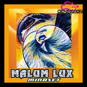 MALUM LUX - MINDSET