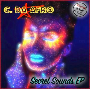 C DA AFRO - Secret Sounds EP