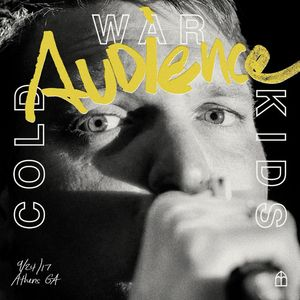 COLD WAR KIDS - Audience (Live)