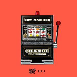 NEW MACHINE feat HAMZAA - Chance