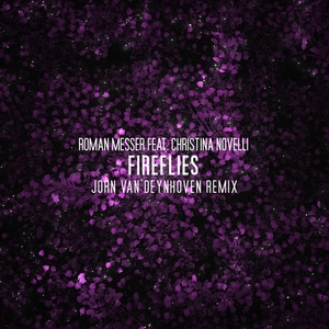 ROMAN MESSER feat CHRISTINA NOVELLI - Fireflies