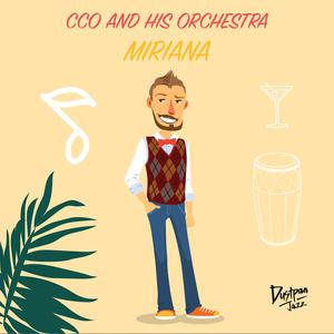 CCO & HIS ORCHESTRA - Miriana