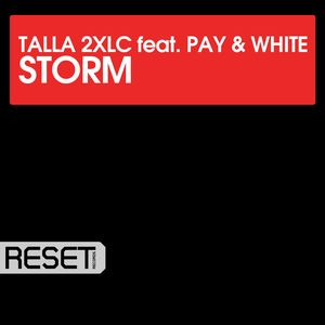 TALLA 2XLC feat PAY & WHITE - Storm