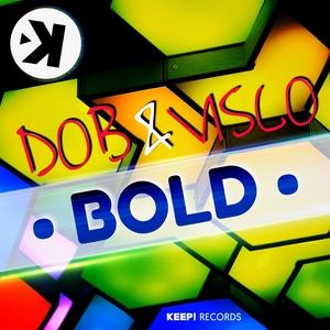 DOB & VISCO - Bold