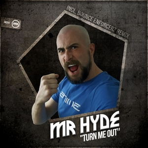 MR HYDE - Turn Me Out