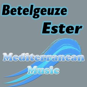 BETELGEUZE - Ester