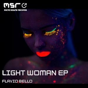 FLAVIO BELLO - Light Woman EP
