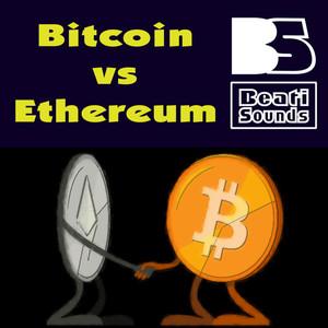 BEATI SOUNDS - Bitcoin vs Ethereum