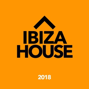 VARIOUS - Ibiza House 2018
