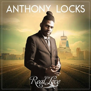 ANTHONY LOCKS - Real Love