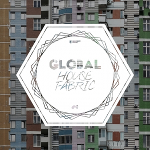 VARIOUS - Global House Fabric Part 9