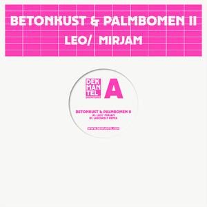 BETONKUST & PALMBOMEN II - Leo/ Mirjam