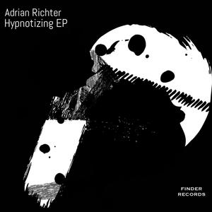 ADRIAN RICHTER - Hypnotizing EP