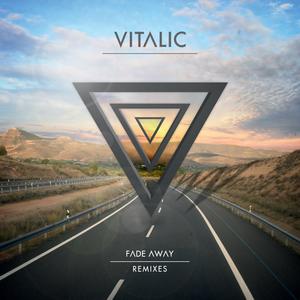 VITALIC - Fade Away