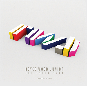 ROYCE WOOD JUNIOR - The Ashen Tang (Deluxe Version)