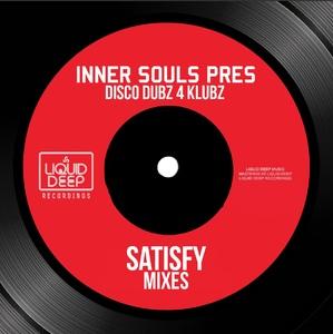 INNER SOULS - Satisfy (Mixes)